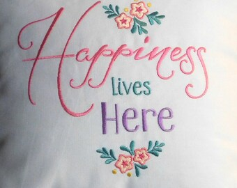 Happiness Lives Here Embroidered Pillow