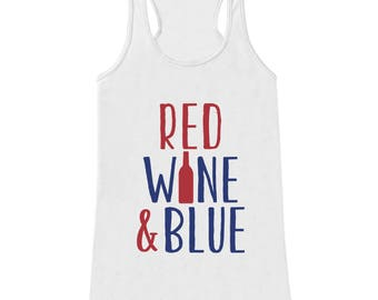 Red Wine and Blue Tank Top - Womens 4th of July Tank - White Tank - Funny Drinking Wine 4th of July Shirt - American Pride Top - Wine Bottle