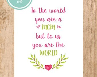 Mom You Are the World Printable Art