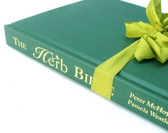The HERB Bible by Peter McHol and Pamela Westland, Vintage Herb Book, Herb Lovers Guide Book, Herb Bible, Herb Christmas Book, Holistic Book