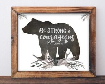 Be Strong and Courageous Print - Boys Nursery Print, Bible Verse Art, Boys Room Decor, Woodland Nursery Decor, Boys Room Wall Art