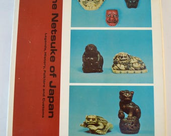 Vintage The Netsuke of Japan Book By Egerton Ryerson Legends, History, Folklore and Customs