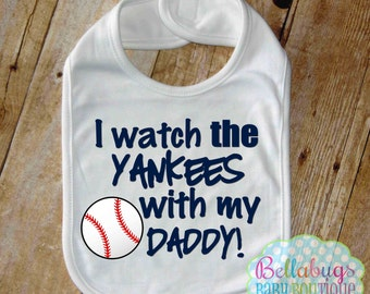I Watch the Yankees with my Daddy Bib - New York Yankees Baseball - Baby Fan Gear