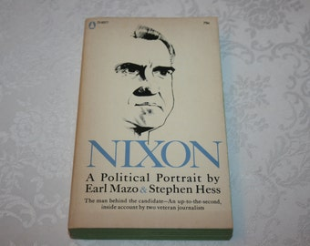 """Vintage Paperback Book Biography """" Nixon """" A Political Portrait By Earl Mazo and Stephen Hess 1968"""