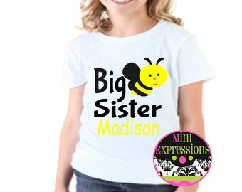 BIG SISTER  Bee shirt Personalized just for you