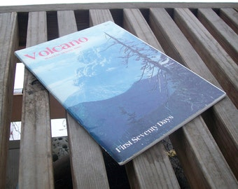 Vintage book Volcano Mount St. Helens First Seventy Days 1980