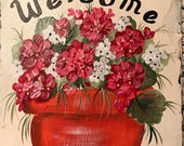 Hand painted Slate Welcome Sign, personalization, GERANIUMS slate welcome sign choose background color and size, may be personalized