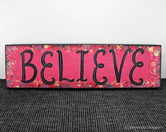 Hand Lettered Sign - Believe - Red Black Colorful Whimsical Wall Art Inspirational