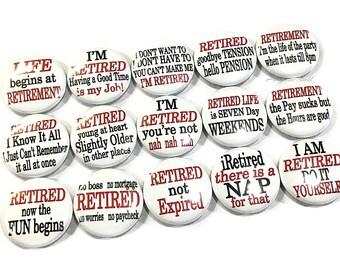 "Retired, 1"" Button, Retired Button, Retire Pin, Retire Party Favor, Retire Flatback, Retire Badge, Retired Humor, Retire Decor, Retire Theme"