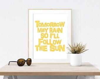 Beatles Song Lyrics Art Print, Tomorrow May Rain I'll Follow The Sun, Yellow Home Decor Inspirational Poster