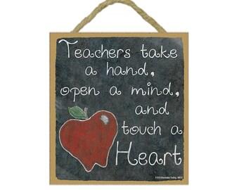"""Teachers Take a Hand, Open a Mind, and Touch a Heart Apple Teacher Sign Plaque 5""""x5"""""""