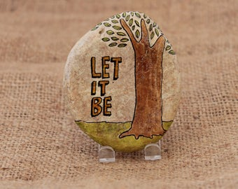 Let it Be Hand Painted Stone, Painted Rock, Natural Art,