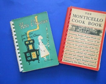 Hors d'Oervres, Favorite Recipes From Embassy Kitchens and The Monticello Cook Book, Two Vintage Recipe Books