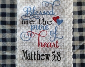 Blessed Are the Pure of Heart Matthew5:8 Kitchen Hand Towel