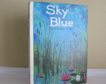 1969 Vintage Children's Textbook Sky Blue California State Series Revised Edition
