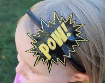 Pow Headband, Girls Headband, Girl pow Headband, pow toddler headband, Toddler Headband, superheo headband, comic book headband