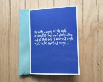 She Walks In Beauty by Lord Byron - Blank Card