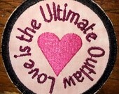 Love is the Ultimate Outlaw handmade patch, Tom Robbins, Still Life with Woodpecker