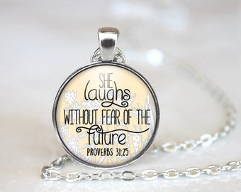 She Laughs Without Fear of the Future - Proverbs 31 necklace - Religious Jewelry - Religious Necklace - Proverbs 31 25  - Gifts Under 20
