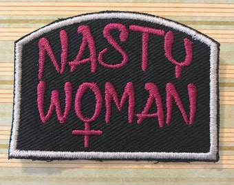 NASTY WOMAN - Patch