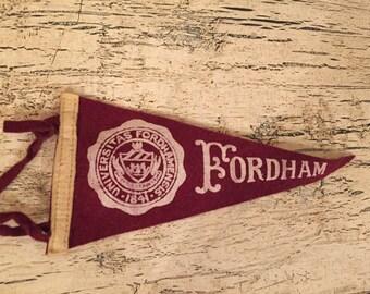 Vintage Felt Souvenir Pennant -  Fordham University - Mini Pennant