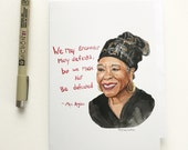 Maya Angelou portrait and Inspiring quote, 5x7 card, Ready to Ship