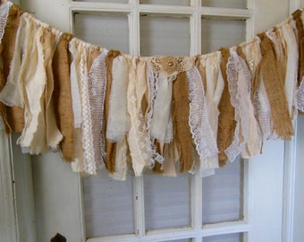 burlap lace fabric banner, rustic garland, vintage romantic, window swag, rag banner, One of a Kind