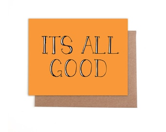 Its all Good - Blank Card