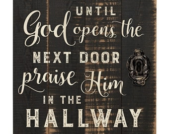 Praise Him in the Hallway Barn Door Sign - Pallet Sign - Engraved Wood Sign - Wedding Gift - Vintage Wall Sign - Housewarming Gift
