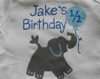 Elephant Half Birthday,One Half Birthday Bodysuit, Elephant 1/2 Birthday Onesie, Elephant Onesie, Long or Short Sleeve, For Boy or Girl