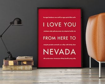 Nevada Print, Las Vegas Poster, Travel Gift, Housewarming Gift, I Love You From Here To NEVADA, Shown in Scarlet Red