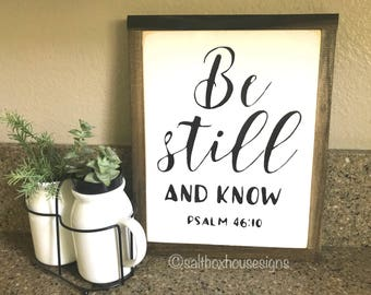 Farmhouse Be Still and Know Sign Farmhouse Style