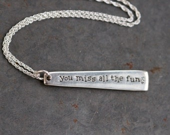 Katharine Hepburn Necklace - Sterling Silver Quote on Chain - If you obey all the rules you miss all the fun