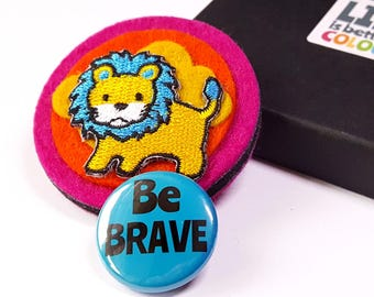 Felt Brooch - Be Brave Lion Brooch - Colourful Felt Brooch with be Brave Button Badge