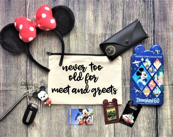 Never too old for meet and greets pouch / Cosmetic Bag, Bridesmaid Gift, Make Up Bag, Cosmetic Bag, Cosmetic make up, Bridesmaid Bag
