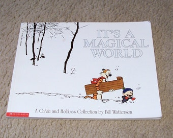 Calvin and Hobbes - It's A Magical World - Bill Watterson