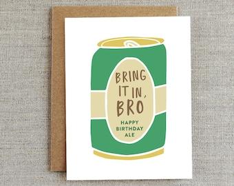 Funny Birthday Card, Happy Birthday Card, Funny Beer Card, Funny Friendship Card, Card for Friend, Birthday Card for Him, Craft Beer Card