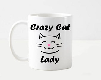 Crazy Cat Lady Funny Pet Lover Friend Coffee Mug Cup Gift