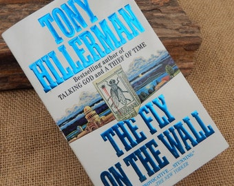 The Fly On The Wall by Tony Hillerman  Paperback Copyright 1990   ~  Paperback Book  ~  Tony Hillerman Paperback