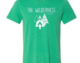 SALE,  Wilderness Awaits Shirt, Unisex Shirt, Outdoors Shirt