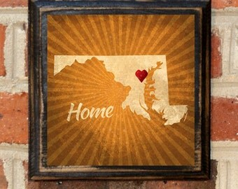 Maryland Home Heart Wall Art Sign Plaque Gift Present Personalized Color Custom Location Decor MD Baltimore Bethesda Annapolis Antiqued