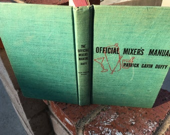 "Vintage 40's ""OFFICIAL MIXER'S MANUAL"" By Patrick Gavin Duffy  Shabby Chic"