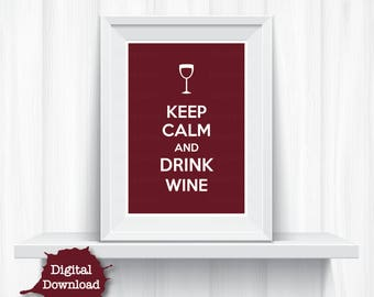 Red Digital Art Print Keep Calm Drink Wine Funny Home Decor - YOU PRINT Digital Artwork
