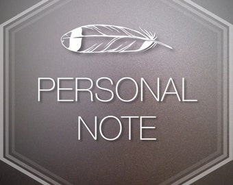 ADD PERSONAL NOTE / Handwritten Note Add On