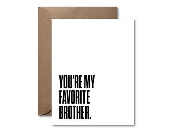 You're My Favorite Brother  |  Letterpress Sibling Card