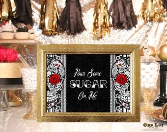 Day of the Dead Wedding Sign, Printable Candy Bar Sign, Sugar Skull Wedding, Offbeat Wedding Signage INSTANT DOWNLOAD dia de los muertos