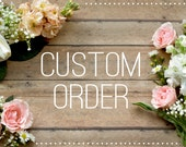 Wildflower Custom Items- Kate