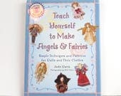 Teach Yourself to Make Angels and Fairies book, doll making projects, used craft book, easy doll making, doll patterns, how to sew dolls