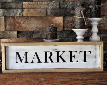 Market Wood Sign/Farmhouse Style/Rustic/Fixer Upper Style