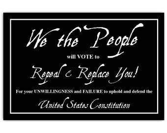 We The People Will Vote To Repeal & Replace You! - Political Protest Postcards, 4x6 inches, 50 Count